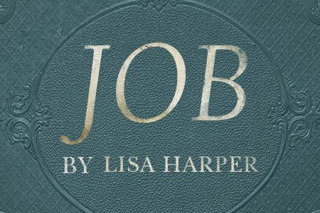 Job by Lisa Harper
