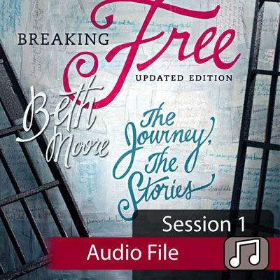 beth moore breaking free session 2 viewer guide