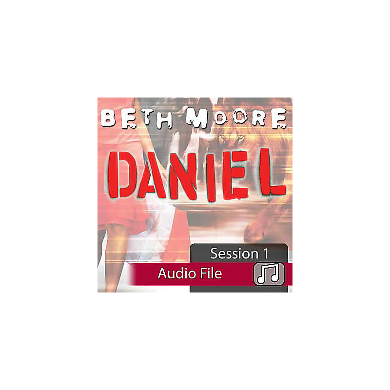 Daniel: Lives of Integrity, Words of Prophecy - Audio Sessions
