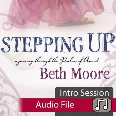 Stepping Up Bible Study   Beth Moore   LifeWay