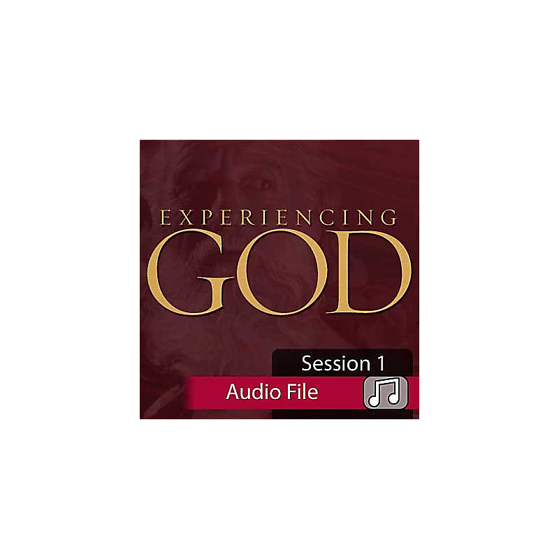 Experiencing God: Knowing and Doing the Will of God - Audio Sessions