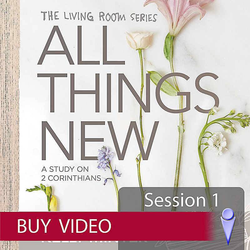 All Things New - Video Sessions (Individual Use)