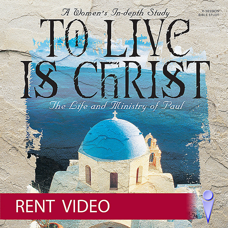 To Live Is Christ - Rent