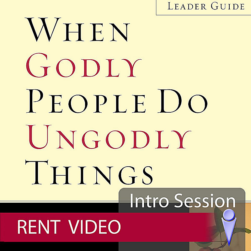 When Godly People Do Ungodly Things - Rent