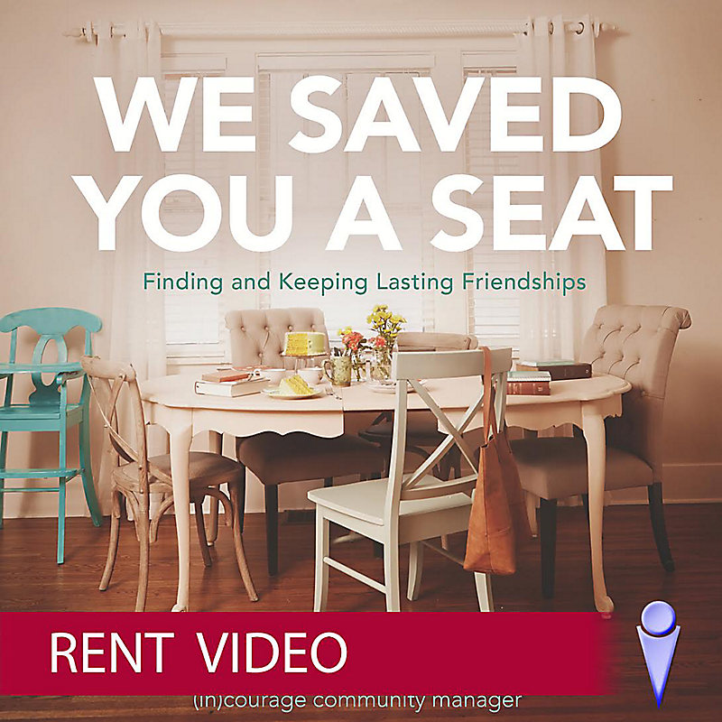We Saved You a Seat - Rent