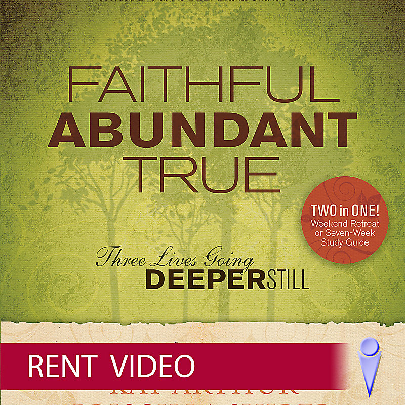 Faithful, Abundant, True - Rent