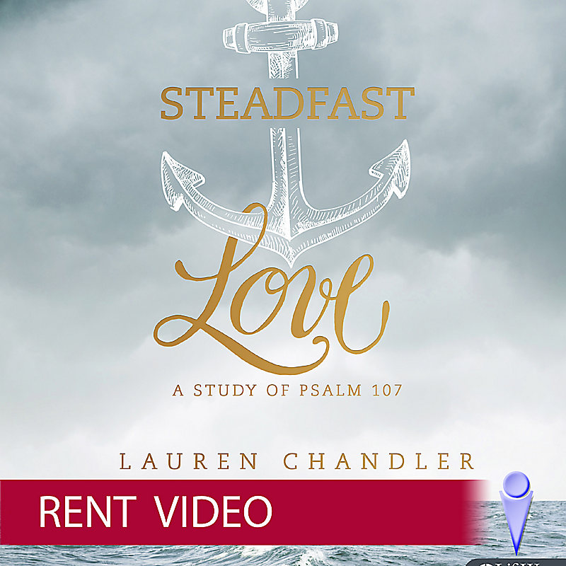 Steadfast Love - Rent