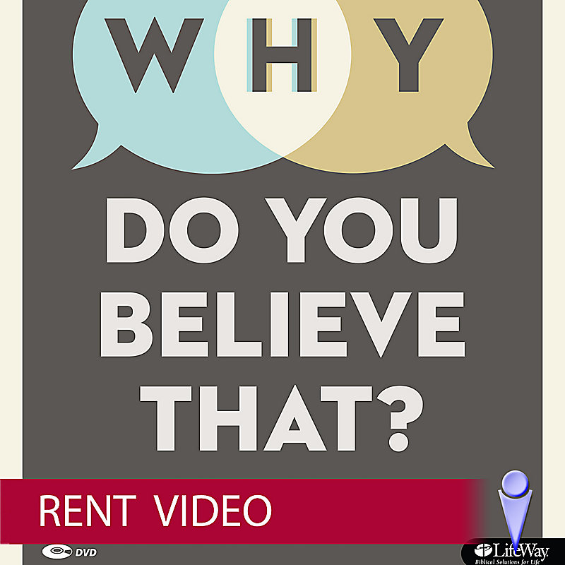 Why Do You Believe That? - Rent