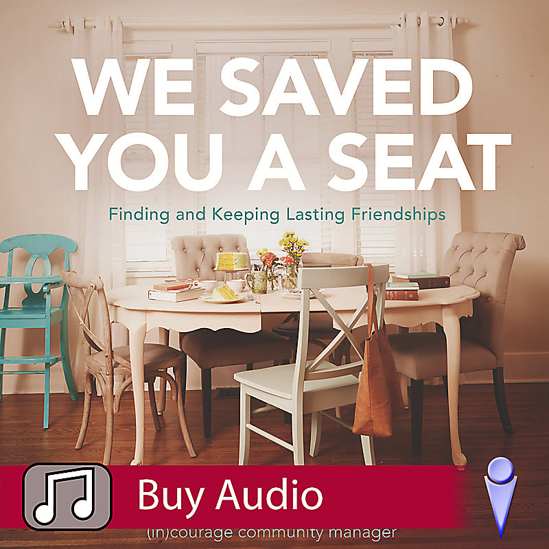 We Saved You a Seat - Audio Sessions