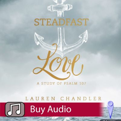 Steadfast Love - Audio Sessions