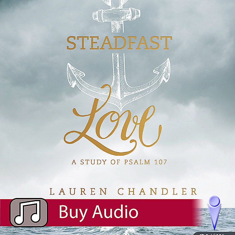 Steadfast Love - Audio Sessions