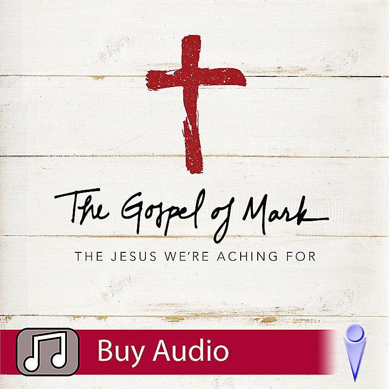 The Gospel of Mark - Audio Sessions