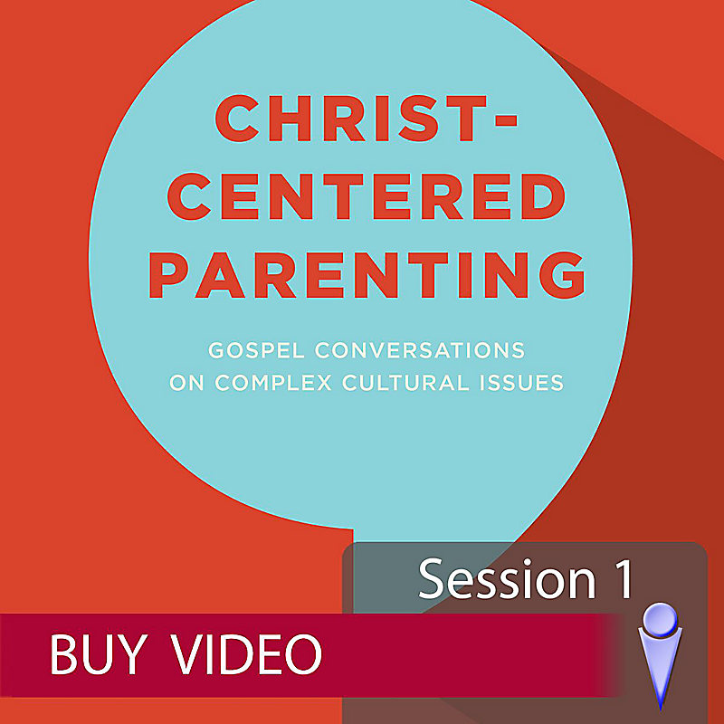 Christ-Centered Parenting - Buy