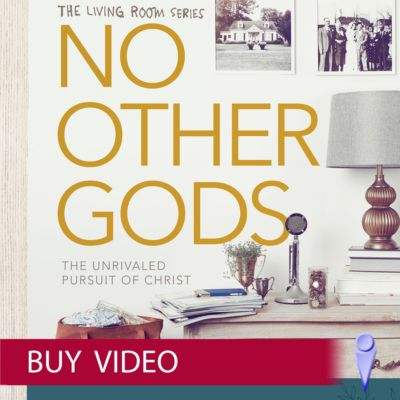 Attractive No Other Gods   Video Sessions   Buy   LifeWay