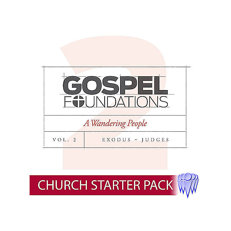 Gospel Foundations - Adult Church Starter Pack Volume 2