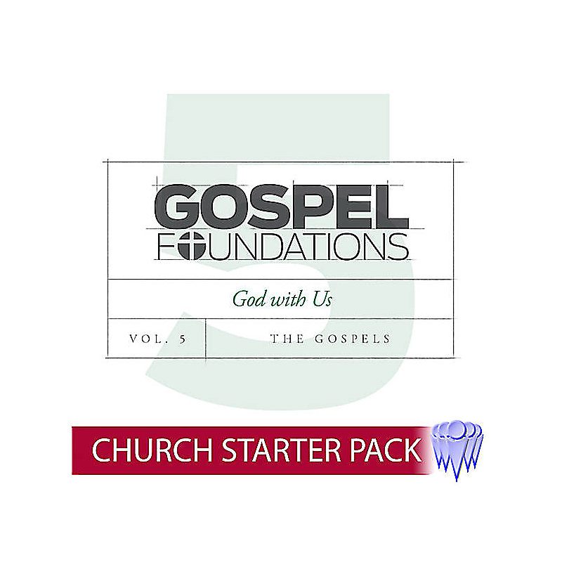 Gospel Foundations - Adult Church Starter Pack Volume 5
