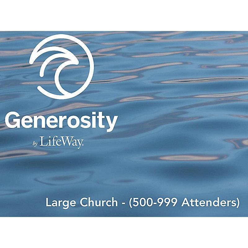 Generosity by LifeWay - Large Church (500-999 Attenders)