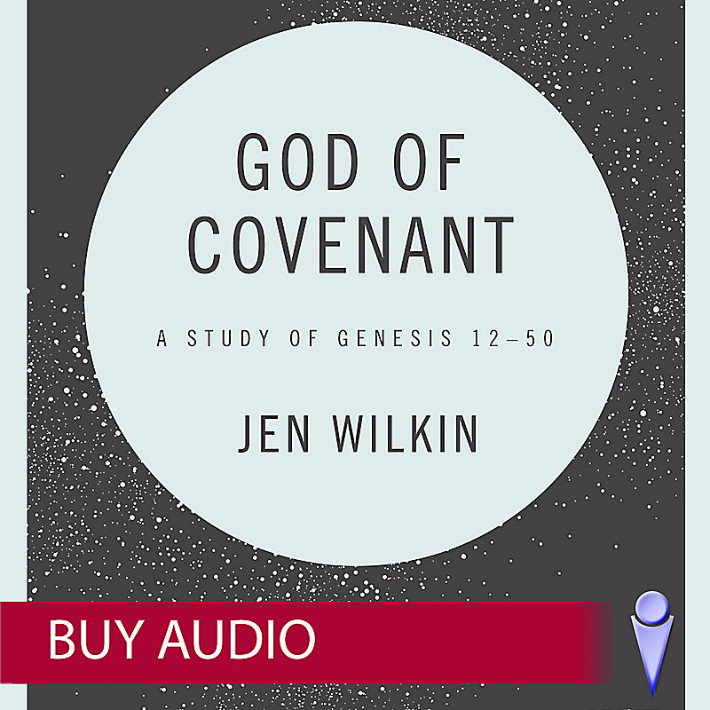 God of Covenant - Audio Sessions