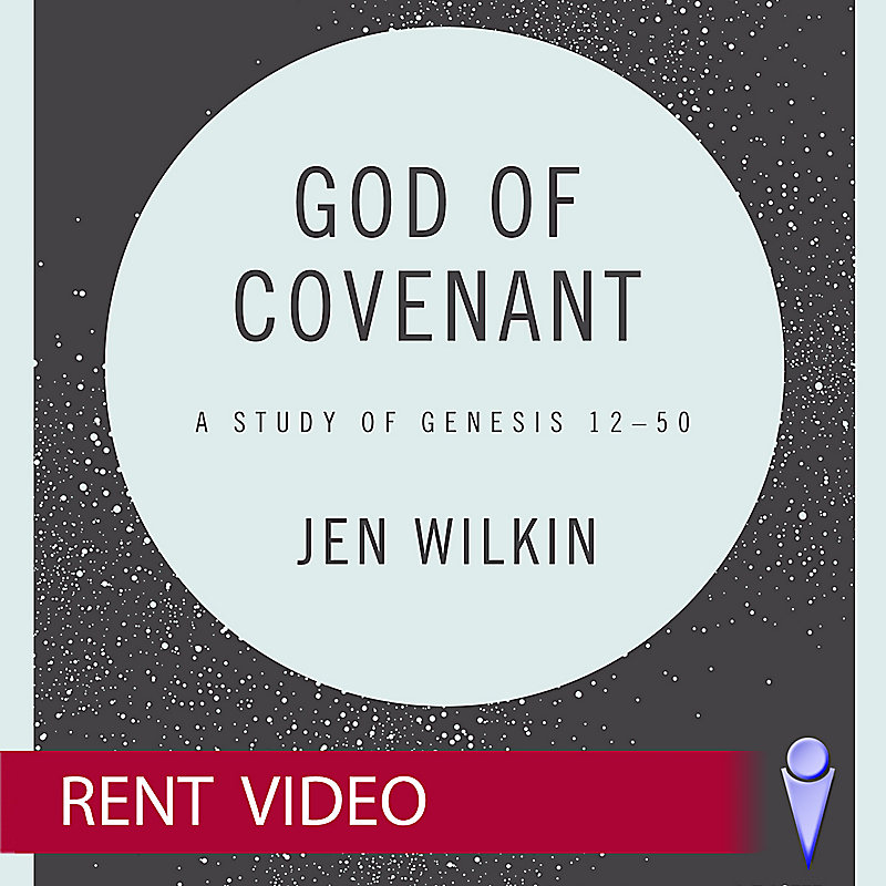 God of Covenant - Video Sessions - Rent