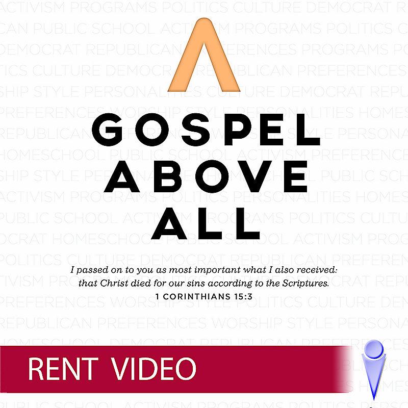 Gospel Above All - Rent