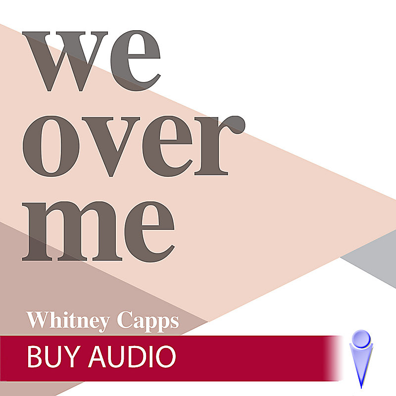 We Over Me - Audio Sessions