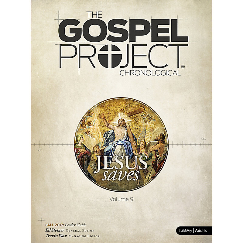 The Gospel Project for Adults: Leader Guide - Fall 2017