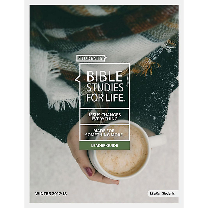 Bible Studies for Life: Students Leader Guide - Winter 2018