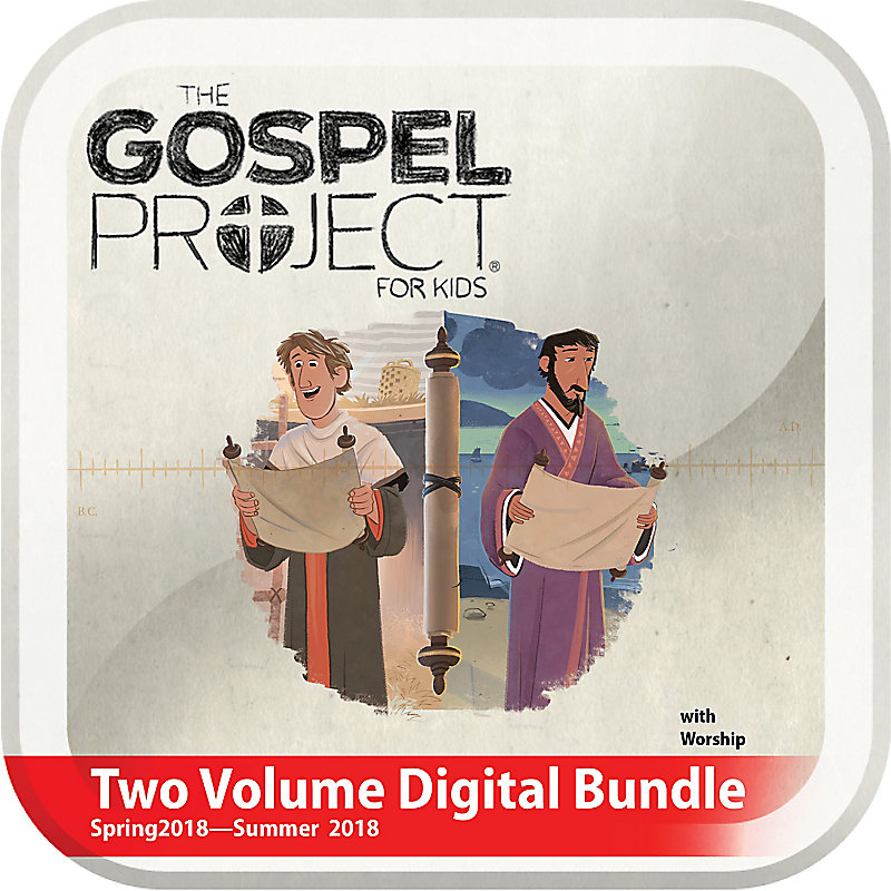 The Gospel Project for Kids: Kids Two Volume Digital Bundle with Worship Hour Add-On (Spring 2018-Summer 2018)