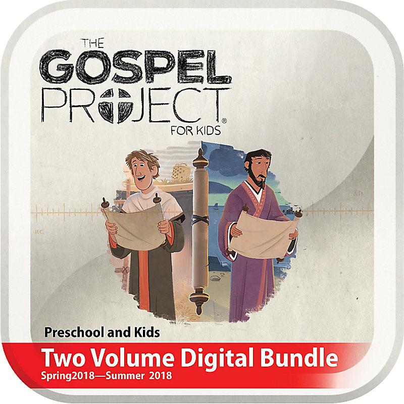 The Gospel Project for Kids: Preschool and Kids Two Volume Digital Bundle (Spring 2018-Summer 2018)