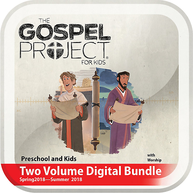 The Gospel Project for Kids: Preschool and Kids Two Volume Digital Bundle with Worship Hour Add-On (Spring 2018-Summer 2018)
