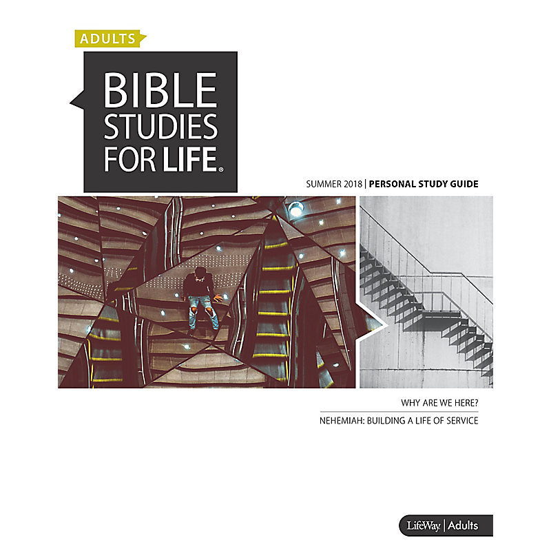 Bible Studies for Life: Adult Personal Study Guide - Summer 2018