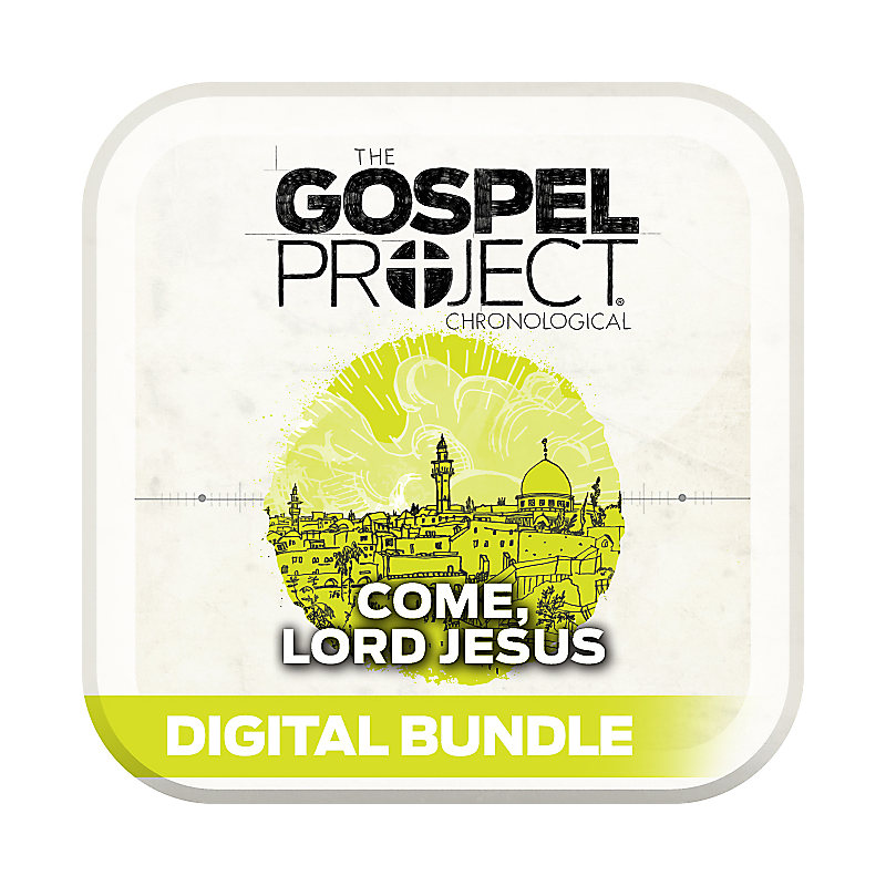 The Gospel Project for Students: Personal Study Guide/Leader Guide PDF -Volume 12: Come Lord Jesus - Summer 2018