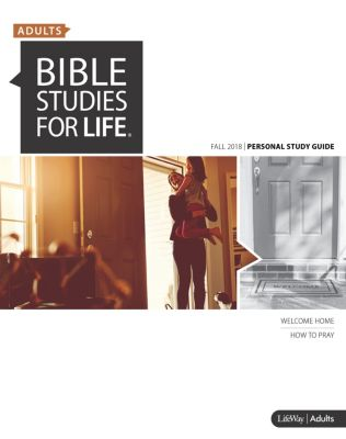 Bible Studies for Life: Adult Personal Study Guide - Fall 2018