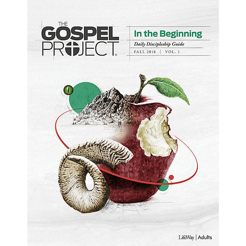 The Gospel Project for Adults: Daily Discipleship Guide - Fall 2018