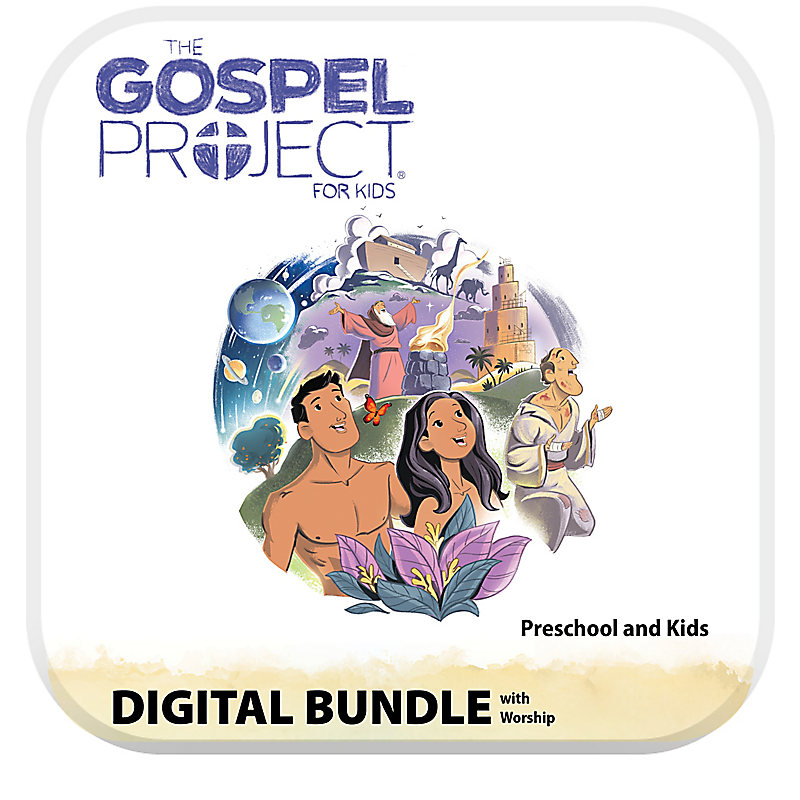 The Gospel Project for Kids: Preschool and Kids Digital Bundle with Worship Hour - Volume 1: In the Beginning