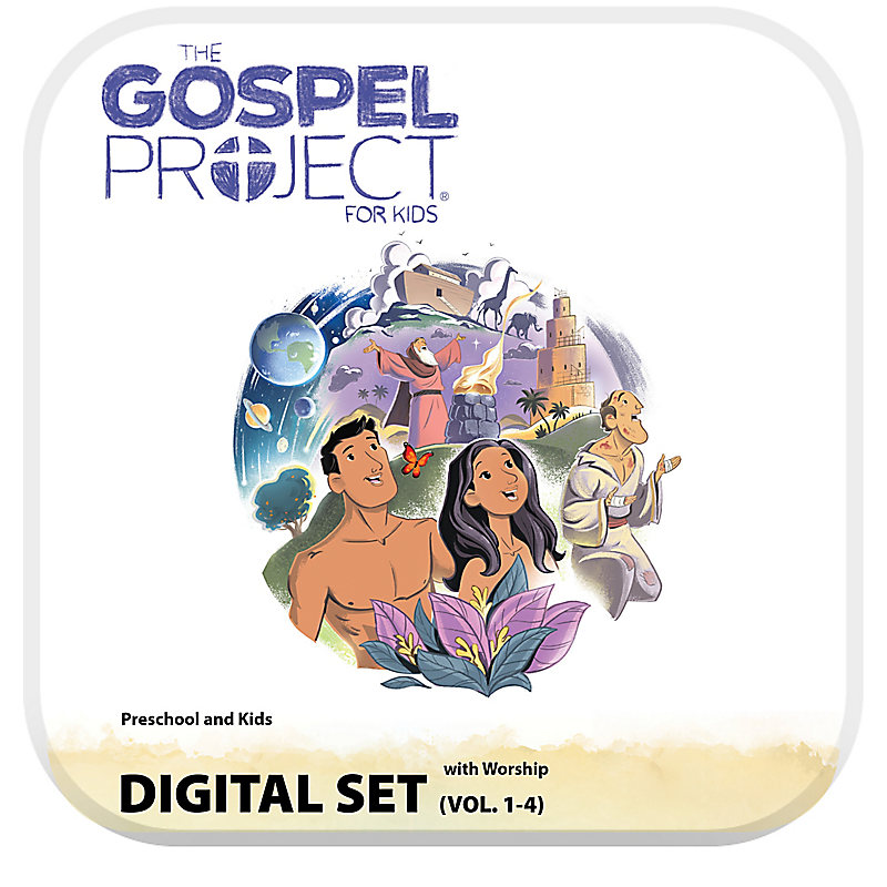 The Gospel Project for Kids: Preschool and Kids with Worship Hour Add-On Digital Set - Volumes 1-4