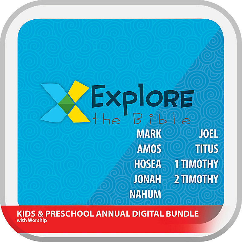 Explore the Bible: Preschool and Kids with Worship Annual Digital Bundle (Winter 2019 - Fall 2019)