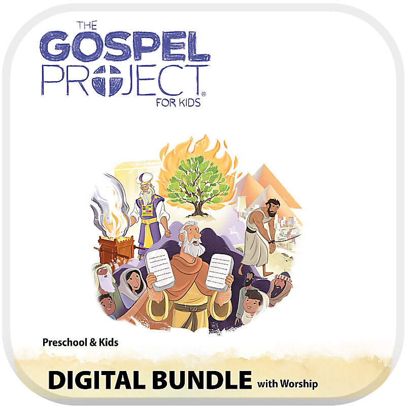 The Gospel Project for Kids: Preschool and Kids Digital Bundle with Worship Hour - Volume 2: Out of Egypt