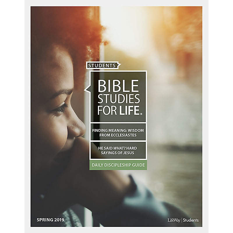 Bible Studies for Life: Students Daily Discipleship Guide - Spring 2019