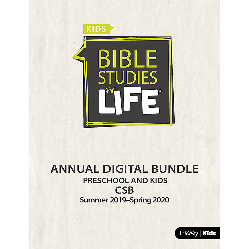Bible Studies for Life Preschool and Kids Annual Digital Bundle CSB (Summer 2019-Spring 2020)