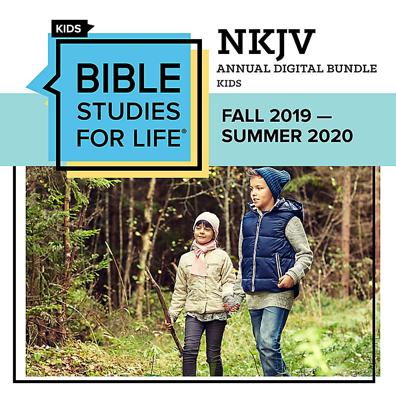 Bible Studies for Life: Kids Annual Digital Bundle NKJV (Fall 2019-Summer 2020)