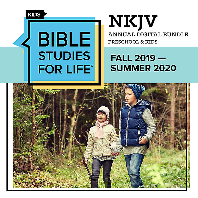 Bible Studies for Life: Preschool and Kids Annual Digital Bundle NKJV (Fall 2019-Summer 2020)