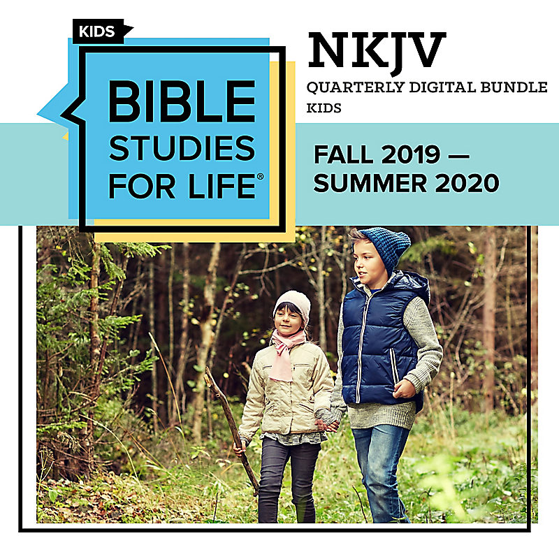 Bible Studies for Life Kids: Digital Bundle NKJV - Fall 2019