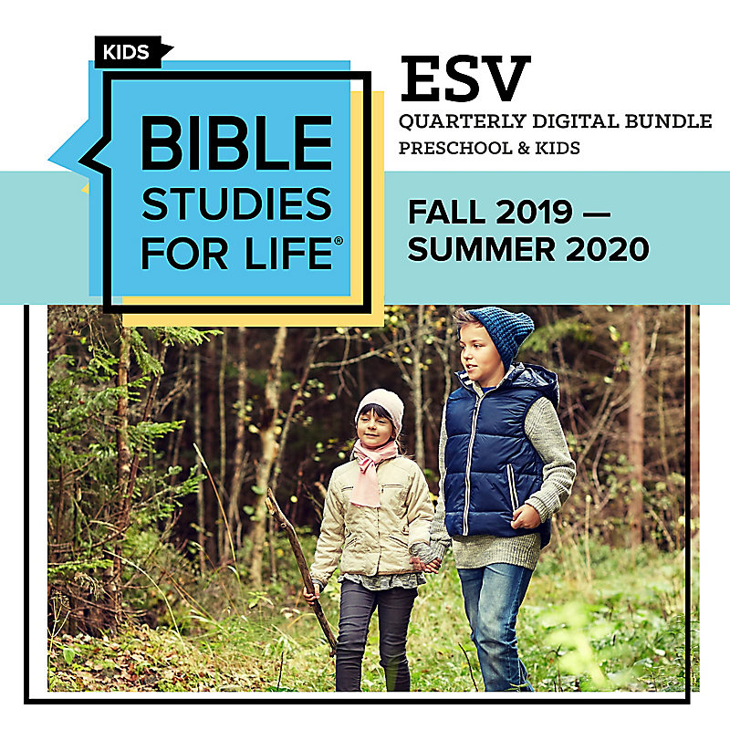 Bible Studies for Life Preschool & Kids Quarter Digital Bundle - ESV