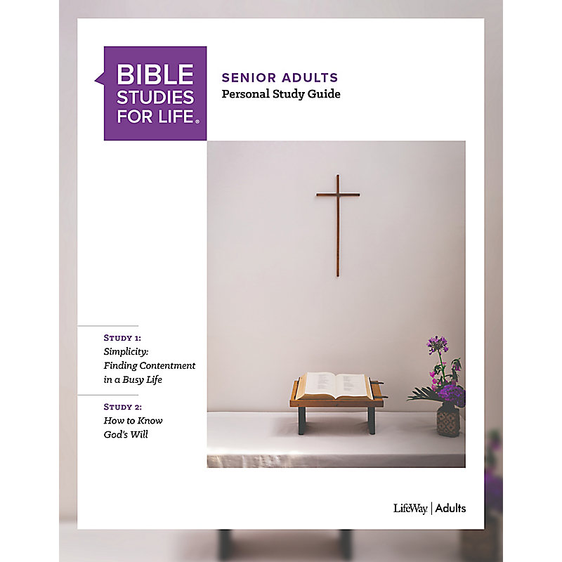 Bible Studies for Life: Senior Adult Personal Study Guide - Fall 2019