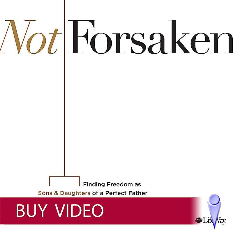 Not Forsaken - Video Buy