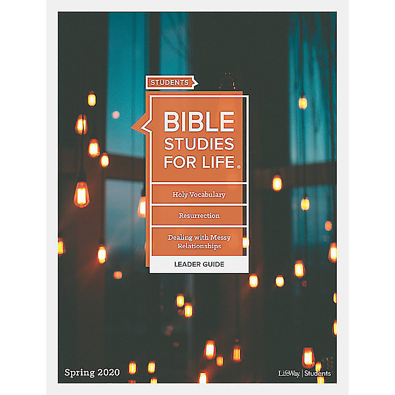 Bible Studies for Life: Student Leader Guide - Print Spring 2020
