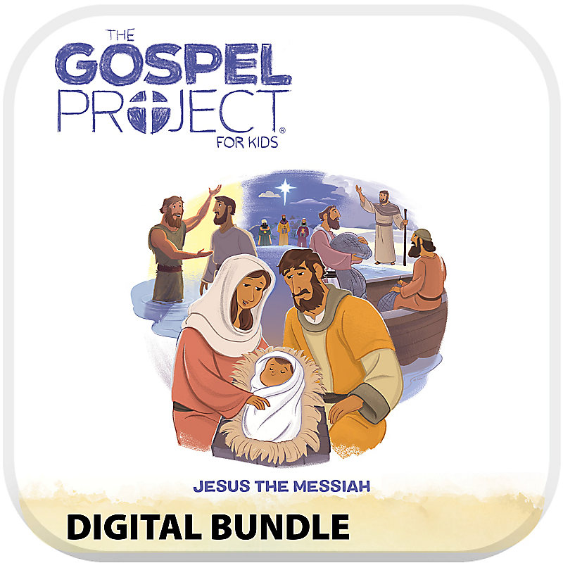 The Gospel Project for Preschool and Kids Digital Bundle Worship Hour Add-On Volume 7 Jesus the Messiah
