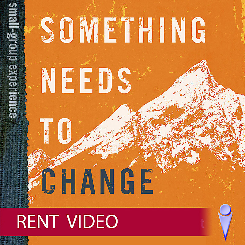 Something Needs to Change -  Video Sessions - Rent