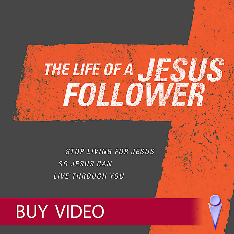 The Life of a Jesus Follower - Video - Buy
